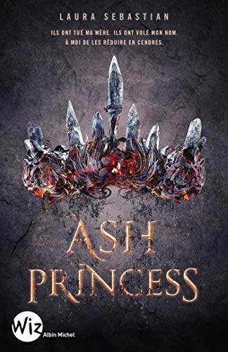 ASH PRINCESS -TOME 2- LADY SMOKE