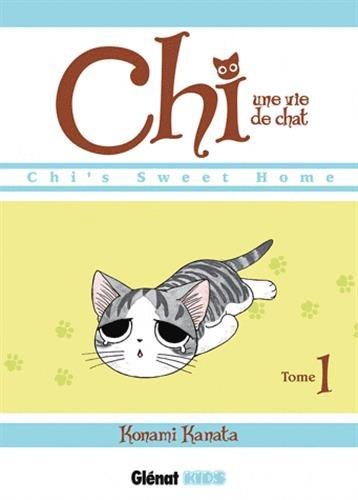 CHI'S SWEET HOME T.1