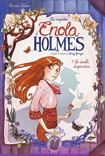 LES ENQUÊTES D'ENOLA HOLMES - TOME 2- L'AFFAIRE LADY ALISTAIR