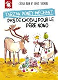 TARZAN PONEY MECHANT