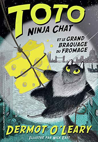 TOTO NINJA CHAT ET LE GRAND BRAQUAGE DU FROMAGE
